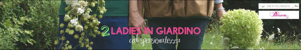 2 ladies in giardino youtube ritag