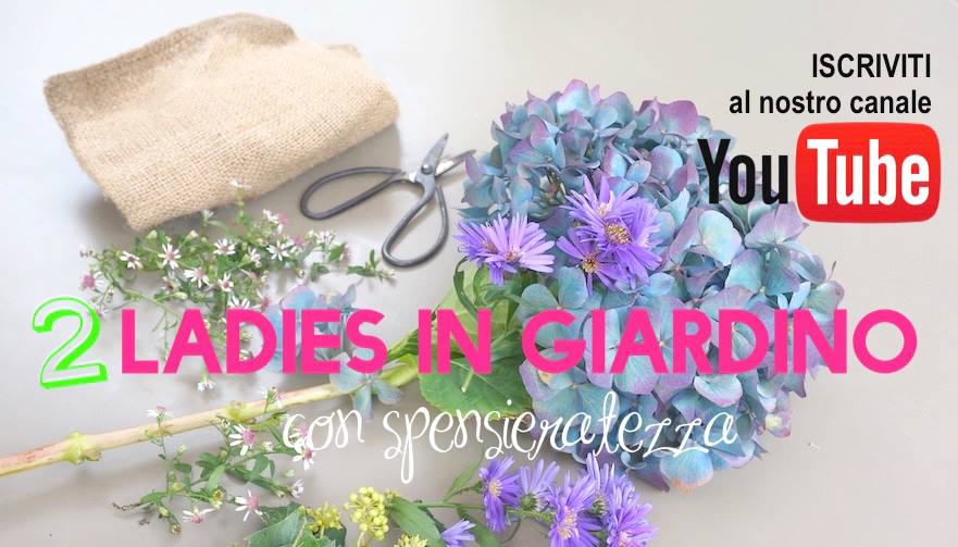 iscriviti al canale2 ladies in giardino 2